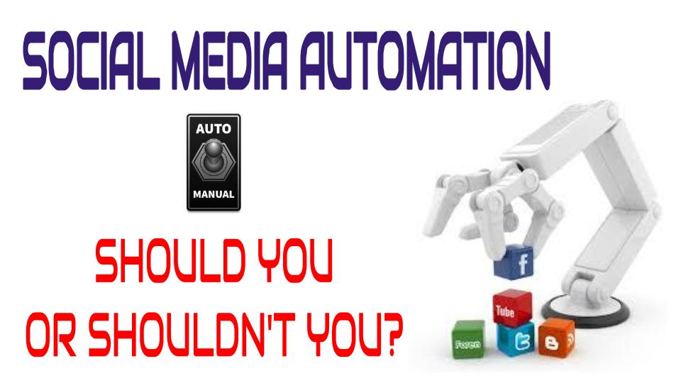 Should You Automate?